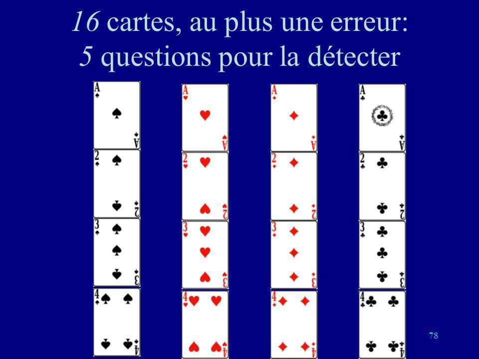 16 cartes, au plus une erreur: 5 questions pour la détecter
