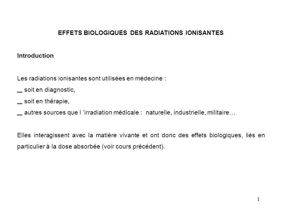EFFETS BIOLOGIQUES DES RADIATIONS IONISANTES