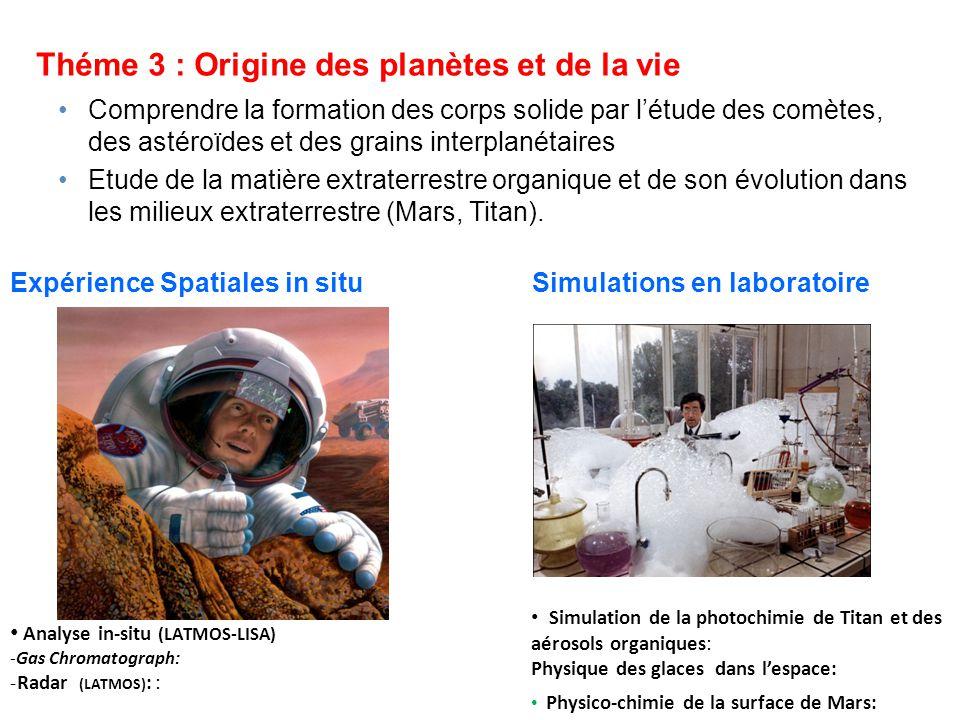 Théme 3 : Origine des planètes et de la vie