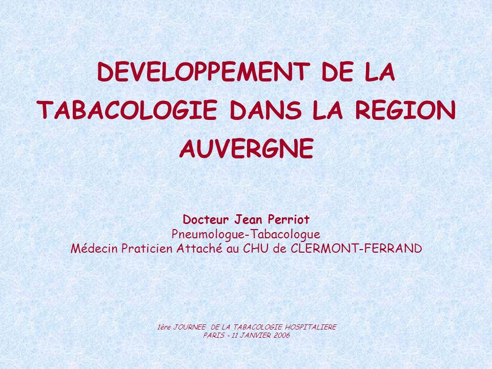 DEVELOPPEMENT DE LA TABACOLOGIE DANS LA REGION AUVERGNE