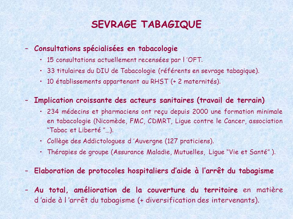 SEVRAGE TABAGIQUE Consultations spécialisées en tabacologie