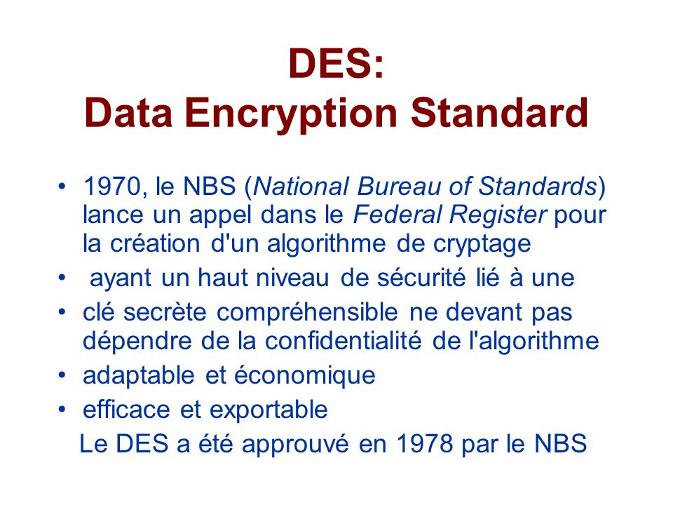 DES: Data Encryption Standard