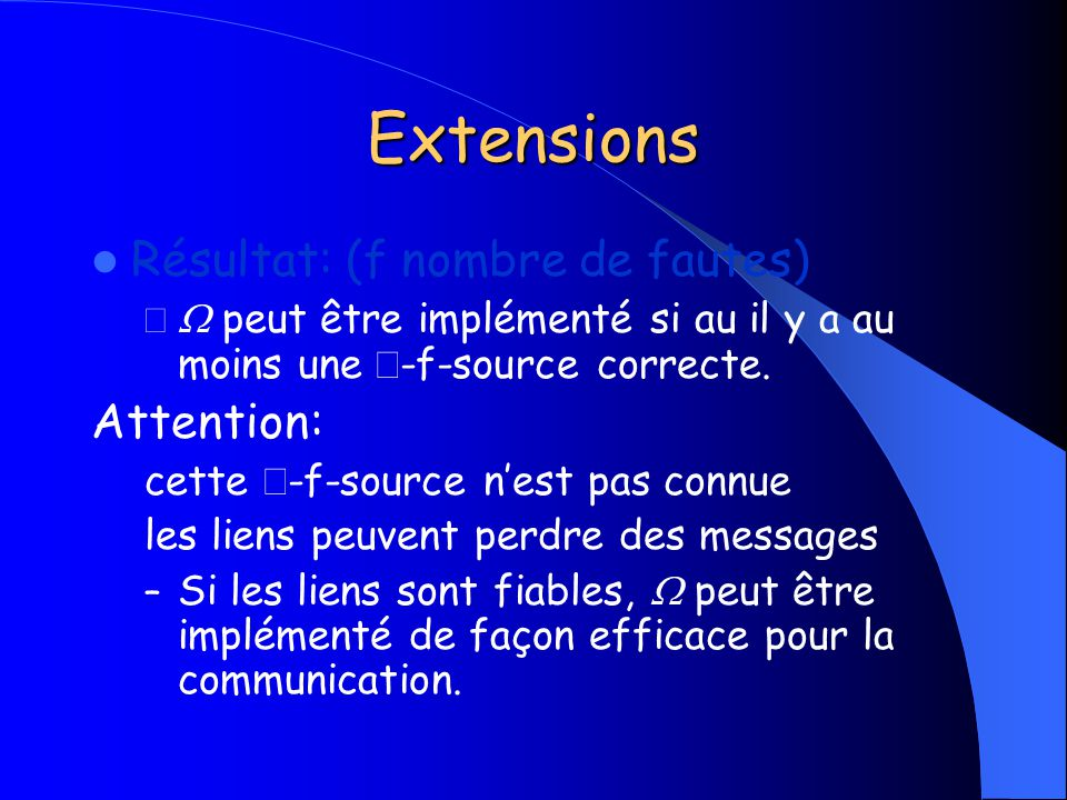 Extensions Résultat: (f nombre de fautes) Attention: