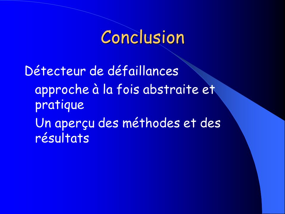 Conclusion Détecteur de défaillances
