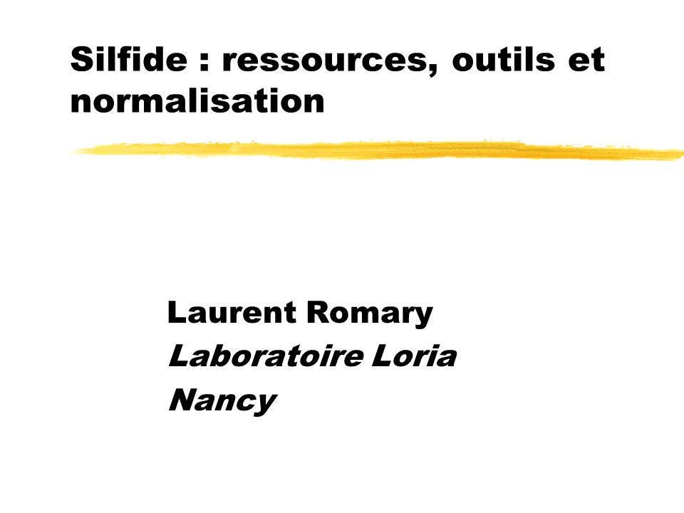 Silfide : ressources, outils et normalisation