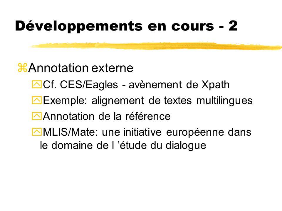 Développements en cours - 2