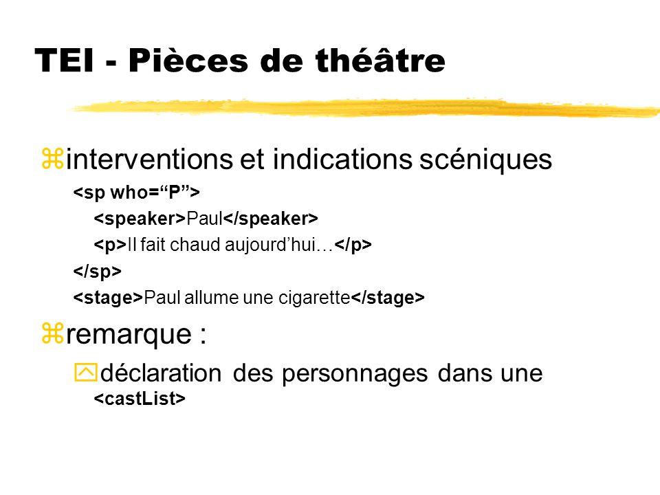 TEI - Pièces de théâtre interventions et indications scéniques