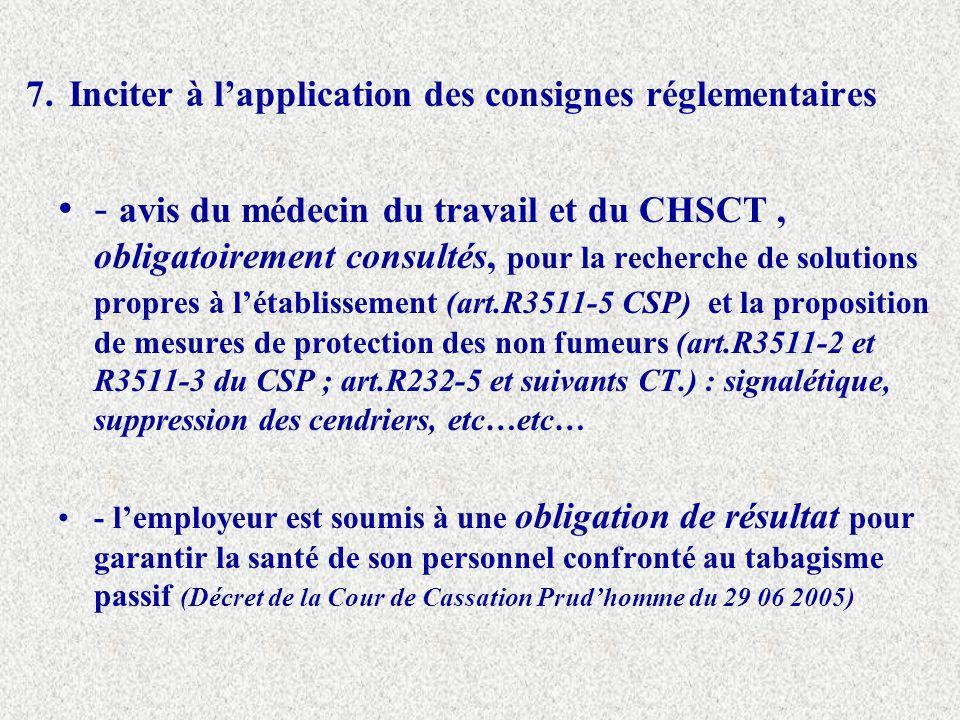 7. Inciter à l'application des consignes réglementaires