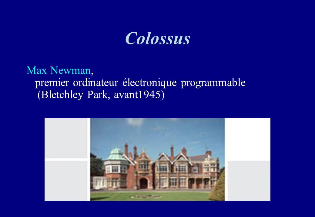 Colossus Max Newman, premier ordinateur électronique programmable (Bletchley Park, avant1945)