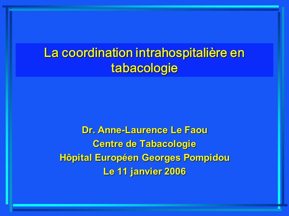 La coordination intrahospitalière en tabacologie