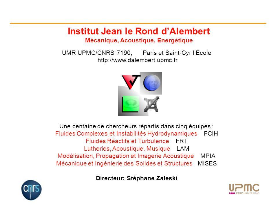 Institut Jean le Rond d'Alembert Mécanique, Acoustique, Energétique