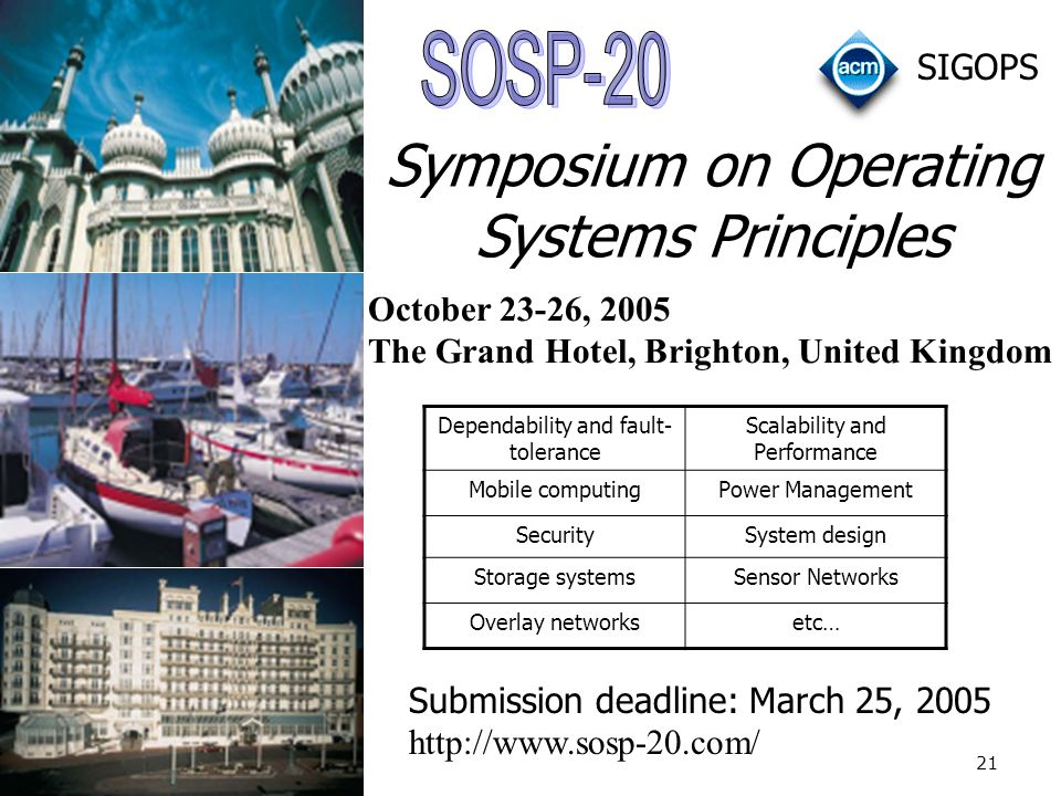 Symposium on Operating Systems Principles