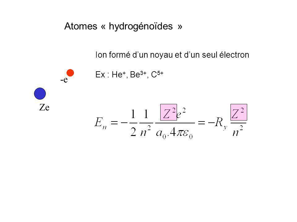 Atomes « hydrogénoïdes »