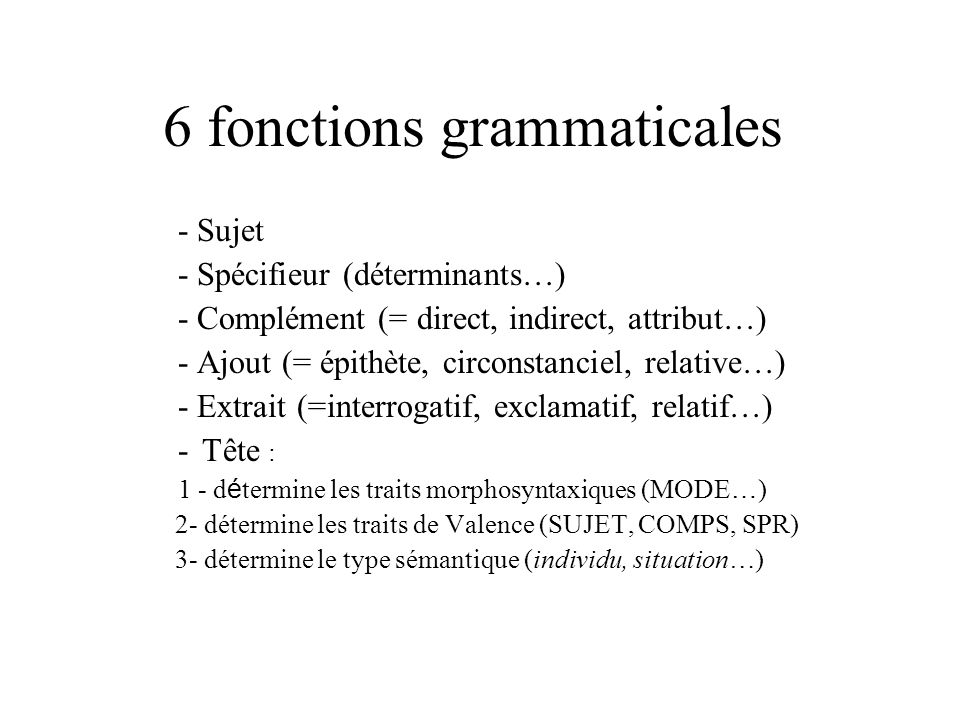 6 fonctions grammaticales