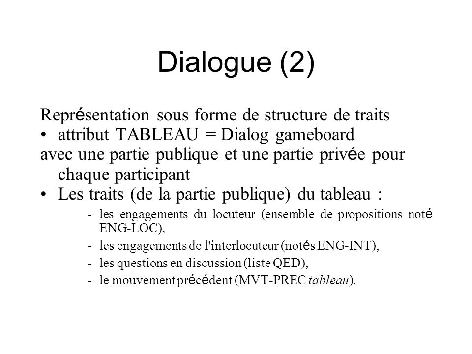 Dialogue (2) Représentation sous forme de structure de traits