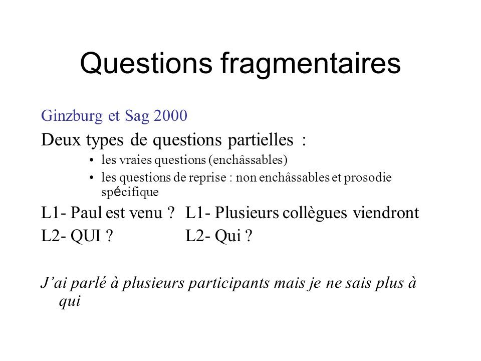 Questions fragmentaires