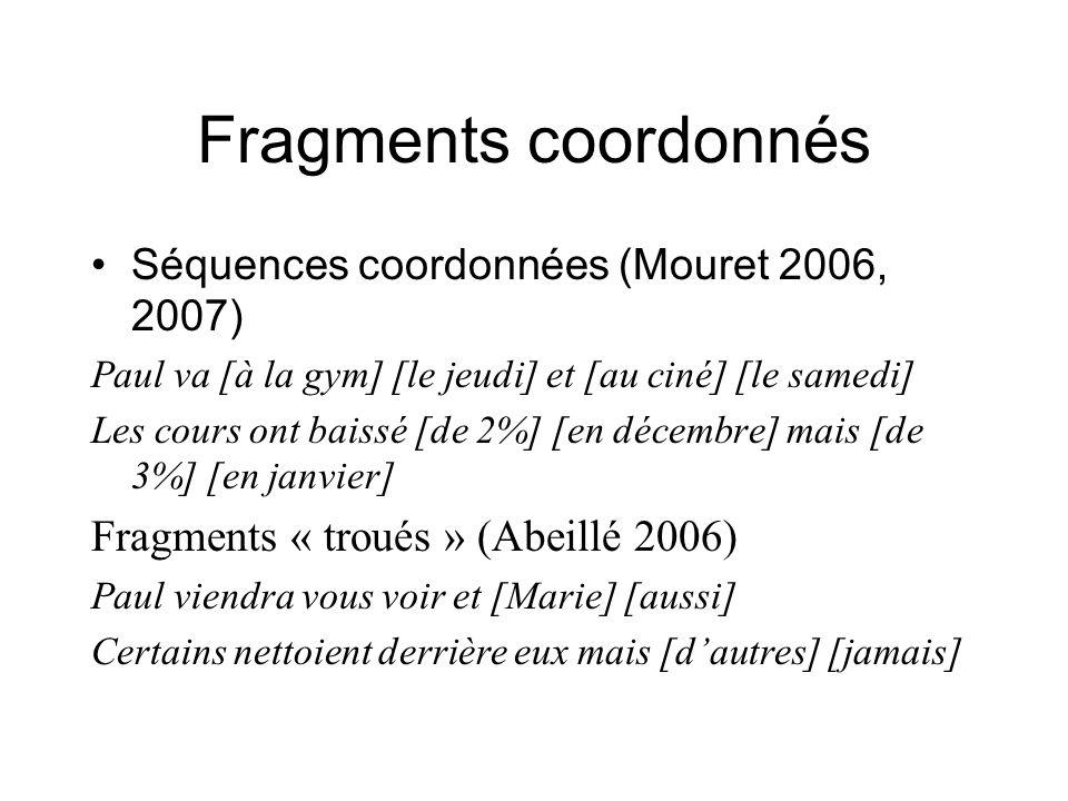 Fragments coordonnés Fragments « troués » (Abeillé 2006)