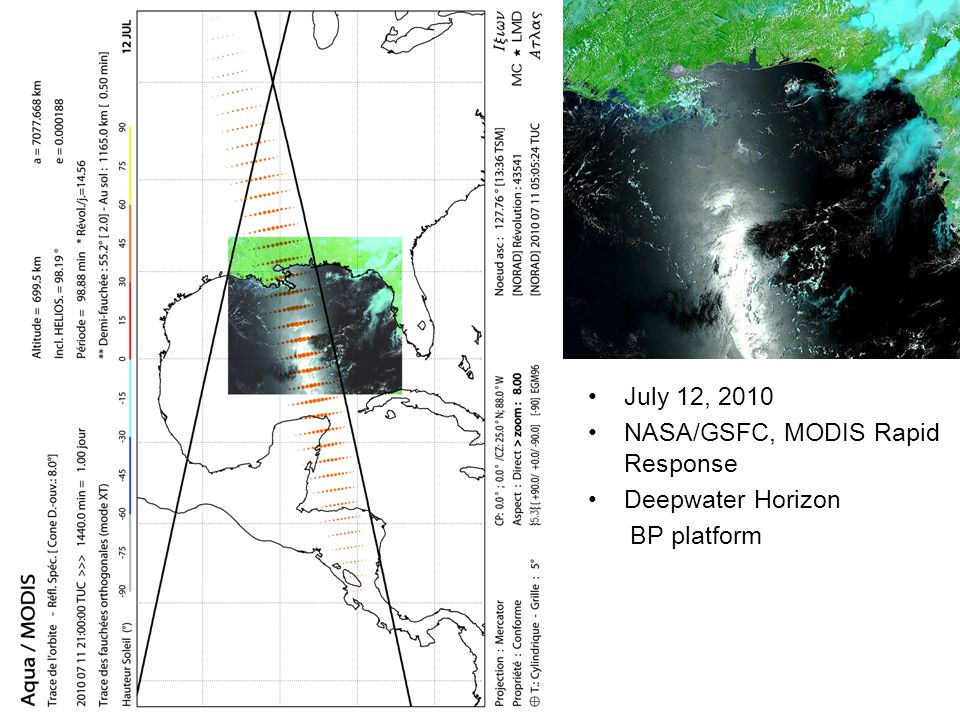 July 12, 2010 NASA/GSFC, MODIS Rapid Response Deepwater Horizon BP platform