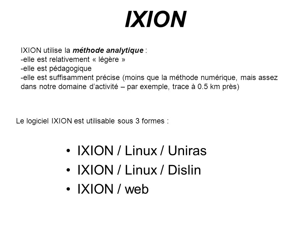 IXION IXION / Linux / Uniras IXION / Linux / Dislin IXION / web