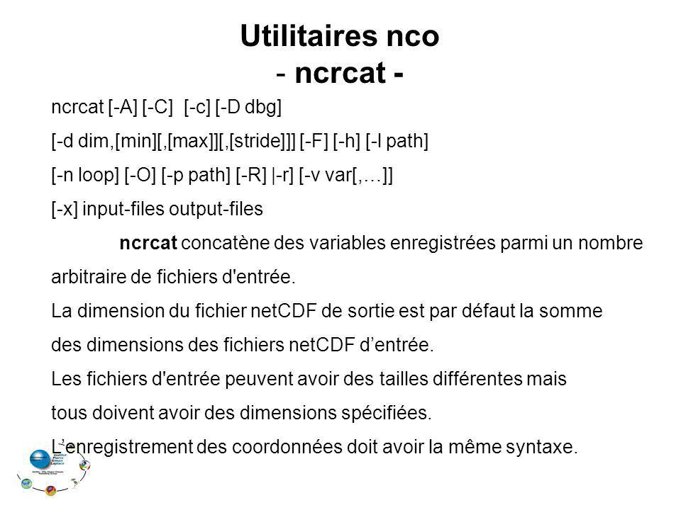 Utilitaires nco ncrcat -