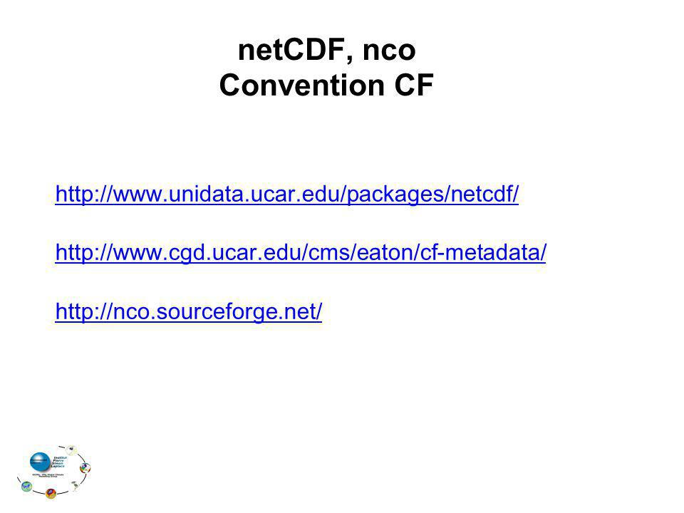 netCDF, nco Convention CF