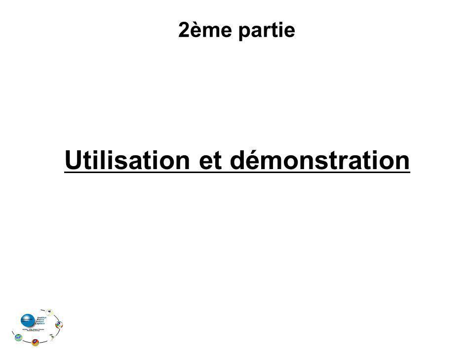 Utilisation et démonstration