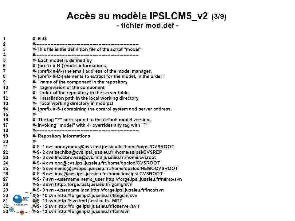 Accès au modèle IPSLCM5_v2 (3/9)