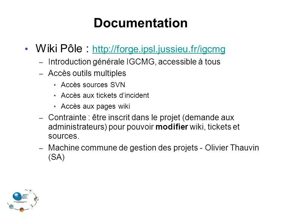 Documentation Wiki Pôle : http://forge.ipsl.jussieu.fr/igcmg