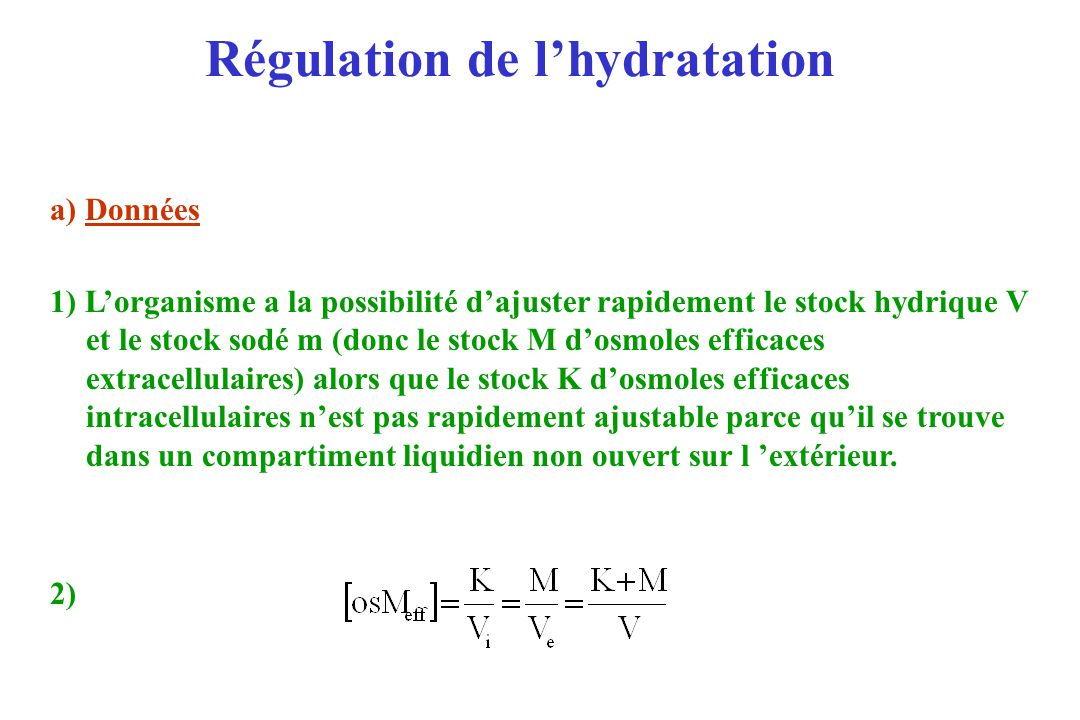 Régulation de l'hydratation