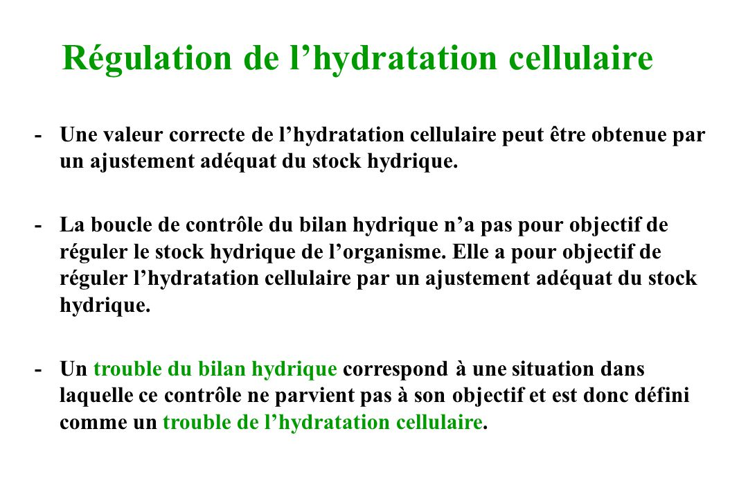 Régulation de l'hydratation cellulaire