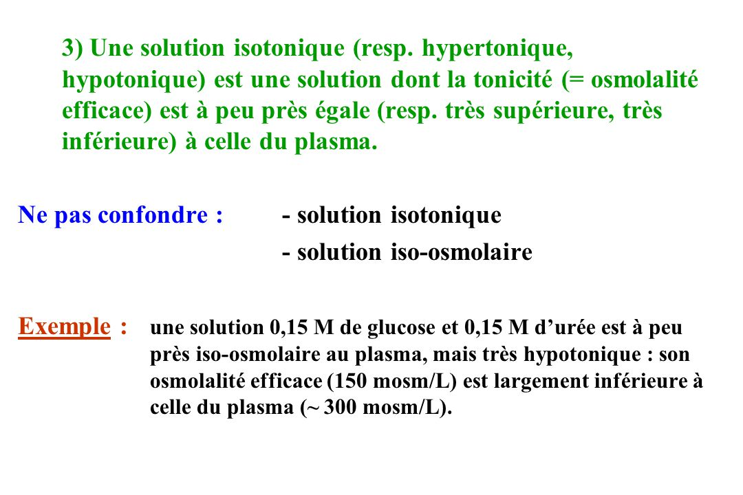 3) Une solution isotonique (resp
