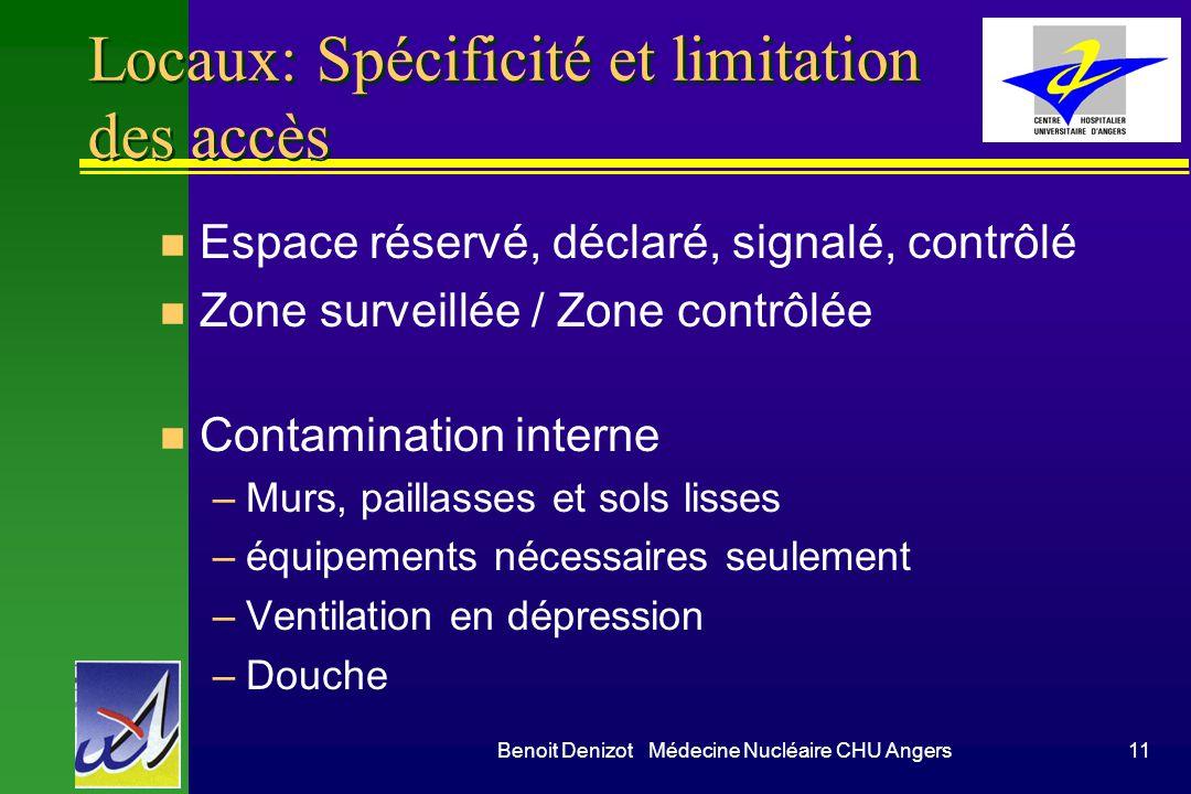 Locaux: Spécificité et limitation des accès