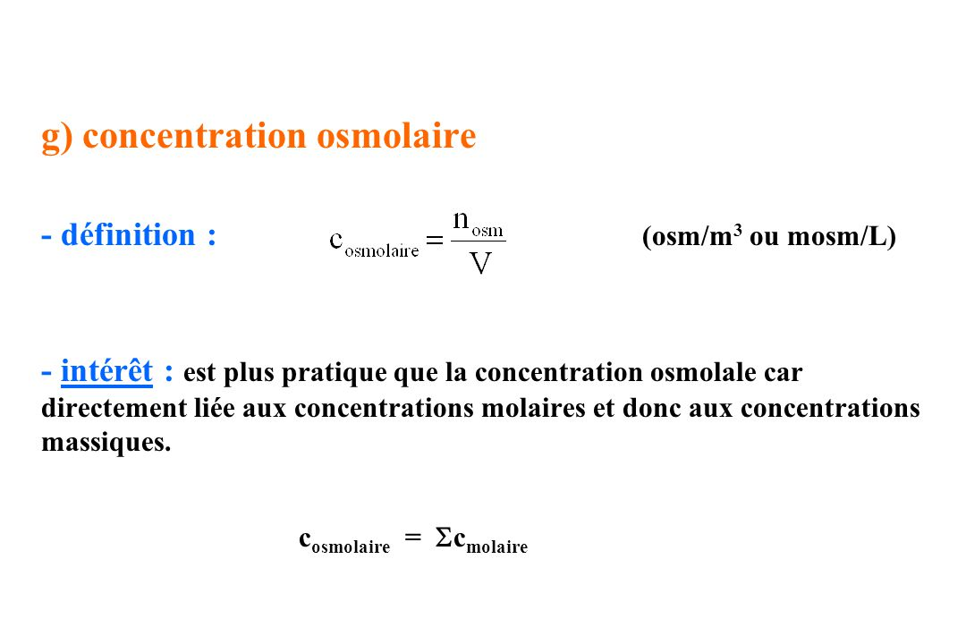 g) concentration osmolaire
