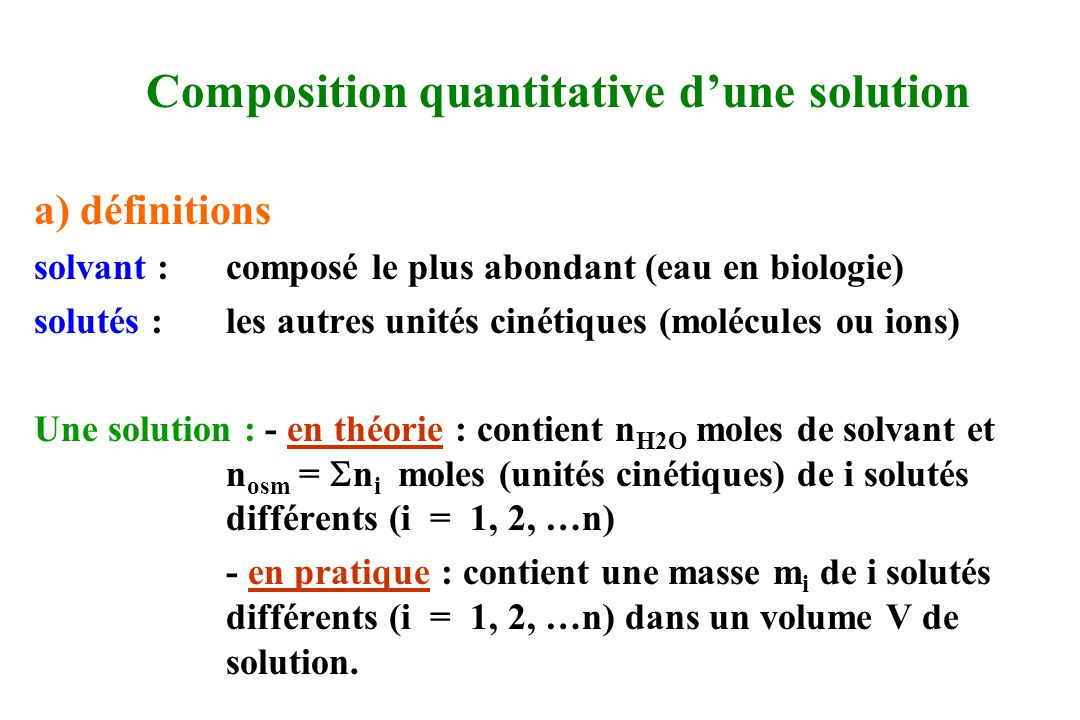 Composition quantitative d'une solution