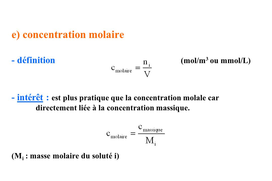 e) concentration molaire