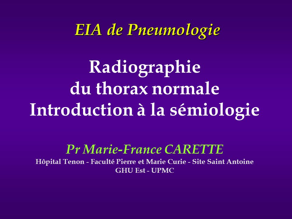 Radiographie du thorax normale Introduction à la sémiologie
