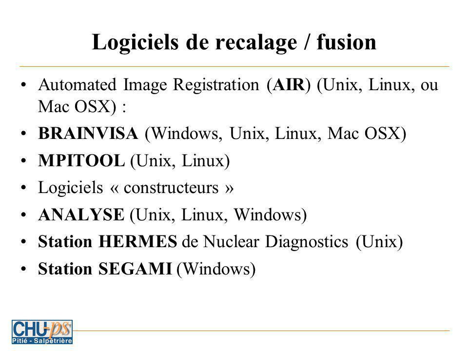 Logiciels de recalage / fusion