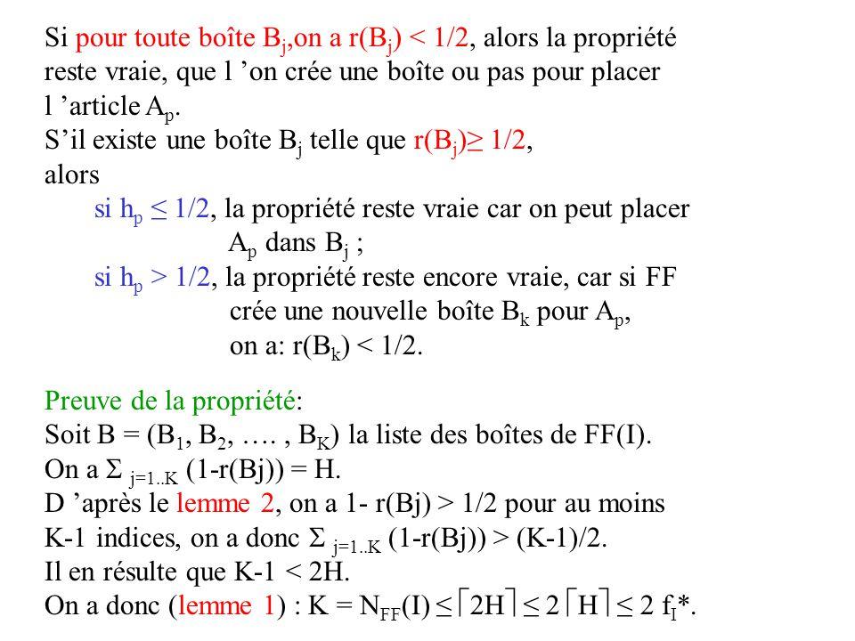 Si pour toute boîte Bj,on a r(Bj) < 1/2, alors la propriété