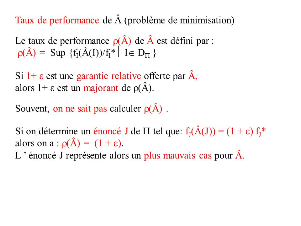 Taux de performance de (problème de minimisation)