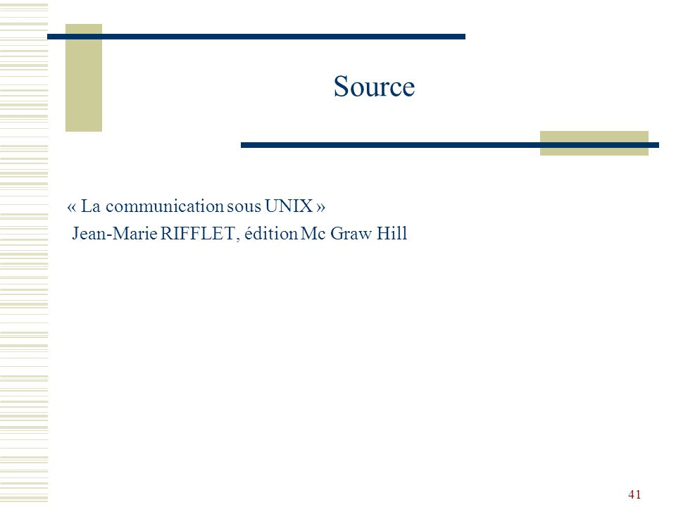 Source « La communication sous UNIX »