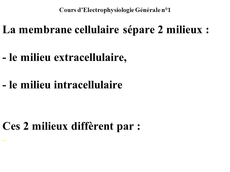Cours d'Electrophysiologie Générale n°1