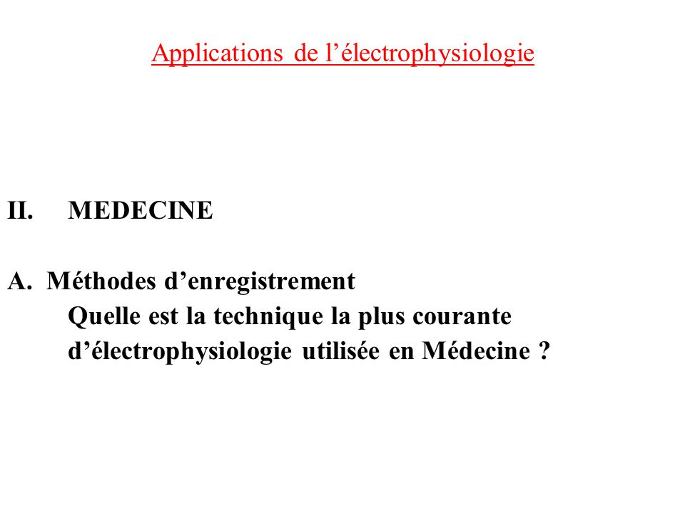 Applications de l'électrophysiologie