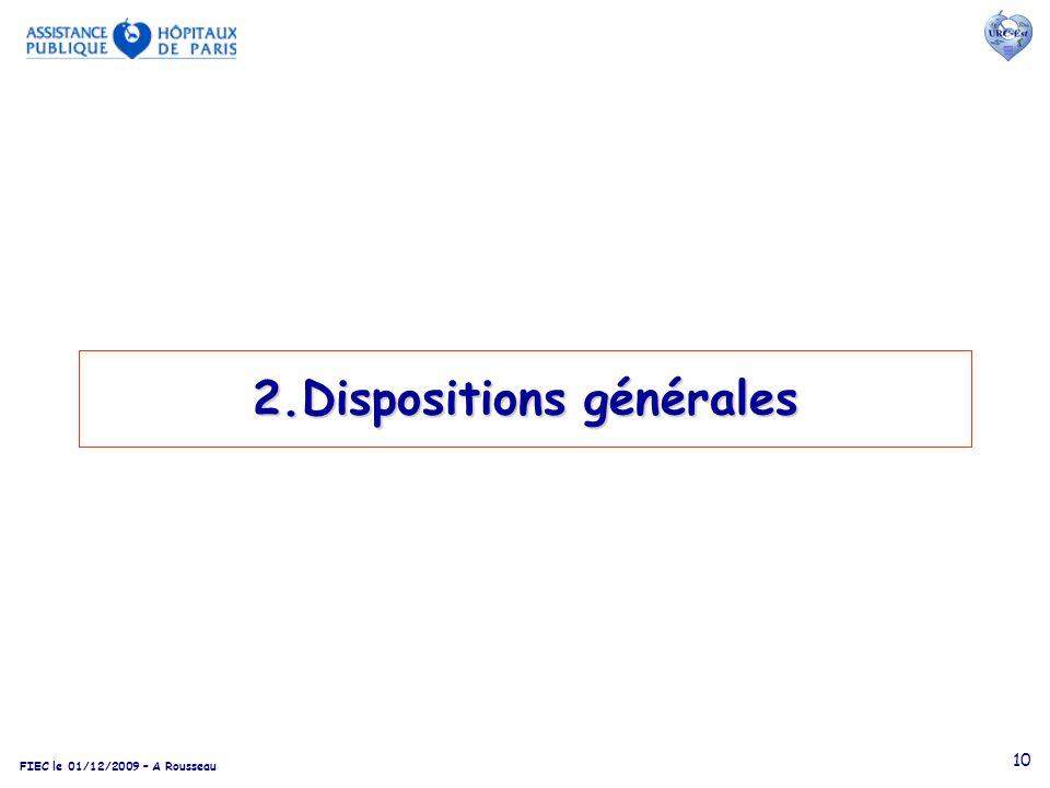 2.Dispositions générales