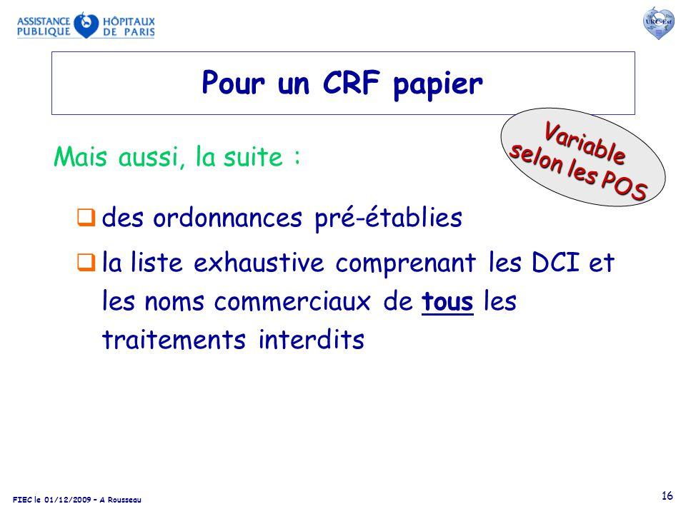 Pour un CRF papier Mais aussi, la suite : des ordonnances pré-établies