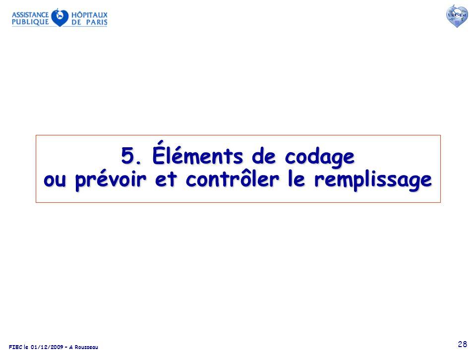 5. Éléments de codage ou prévoir et contrôler le remplissage