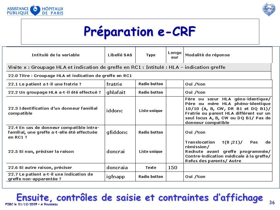 Préparation e-CRF Ensuite, contrôles de saisie et contraintes d'affichage