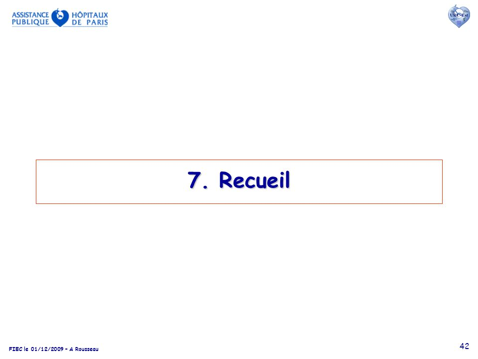 7. Recueil