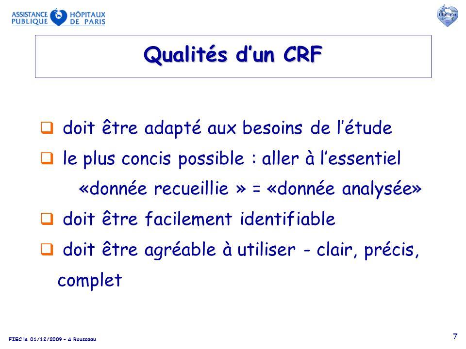 Qualités d'un CRF doit être adapté aux besoins de l'étude