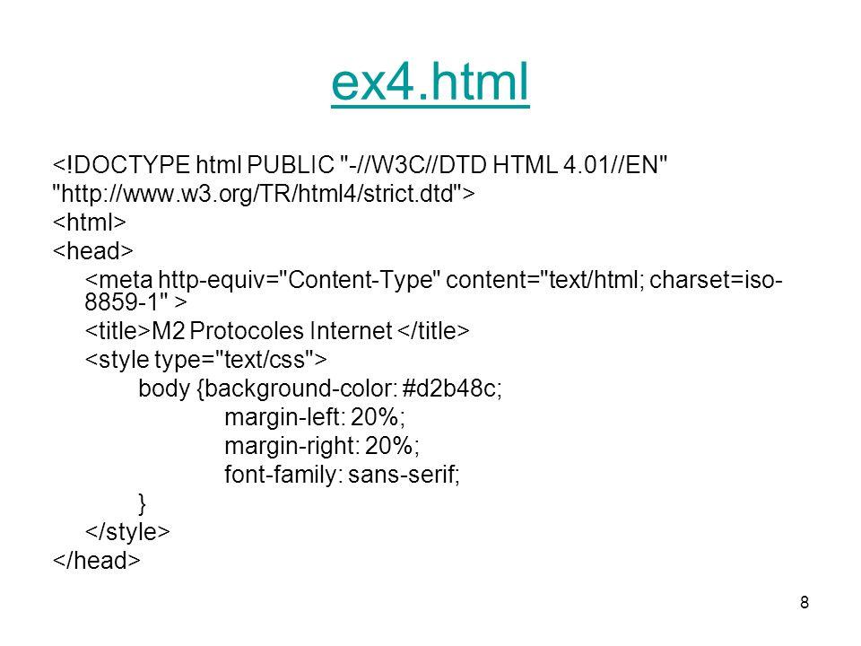 ex4.html <!DOCTYPE html PUBLIC -//W3C//DTD HTML 4.01//EN