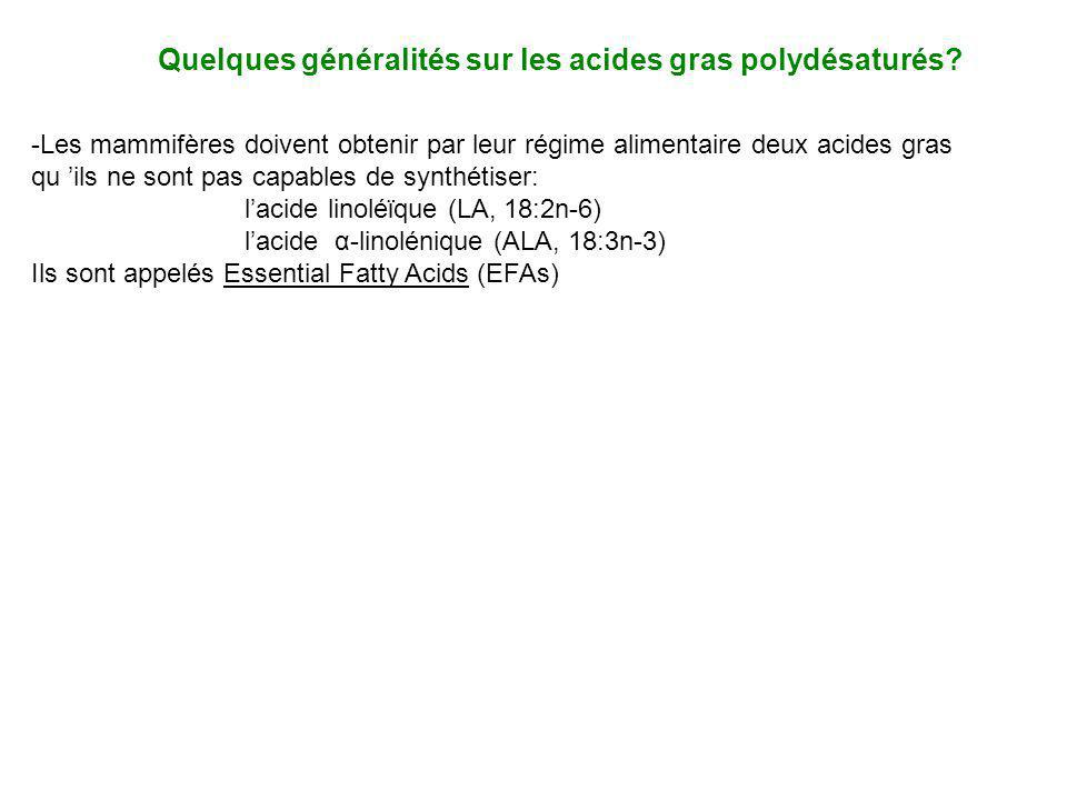 Quelques généralités sur les acides gras polydésaturés